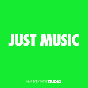Hauptstadtstudio - Just Music